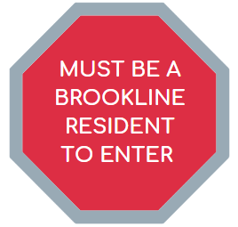 Must be a Brookline resident to enter