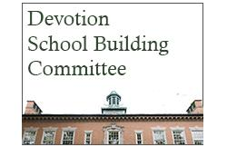 Devotion School Building Committee